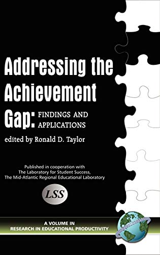 9781593114527: Addressing the Achievement Gap: Findings and Applications (Research in Educational Productivity)