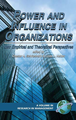 9781593114701: Power and Influence in Organizations: New Empirical and Theoretical Perspectives (Hc) (Research in Management)