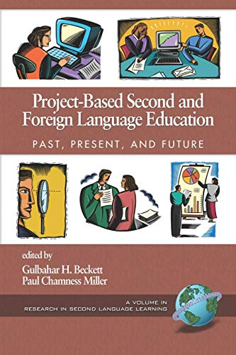 9781593115050: Project-Based Second and Foreign Language Education: Past, Present, and Future (PB) (Research in Second Language Learning)