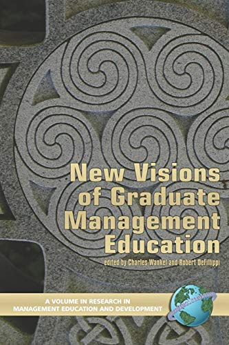 9781593115531: New Visions of Graduate Management Education (PB) (Research in Management Education & Development)
