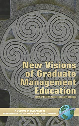 9781593115548: New Visions of Graduate Management Education (Hc) (Research in Management Education & Development)