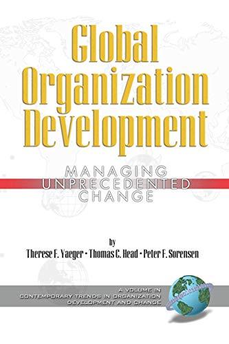 9781593115593: Global Organization Development: Managing Unprecedented Change (Contemporary Trends in Organization Development and Change)