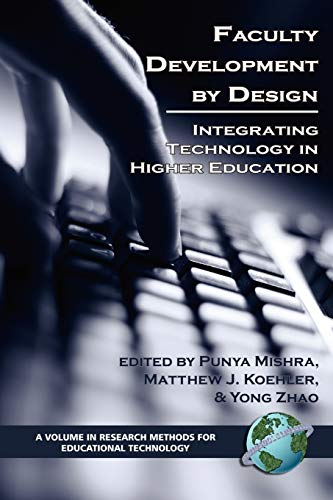 Faculty Development by Design: Integrating Technology in: Leslie David Burns
