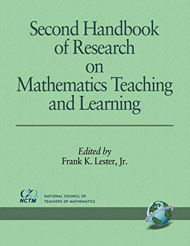 2nd Handbook of Research on Mathematics Teaching and Learning, by Lester, Volume 1: Lester, Frank K...