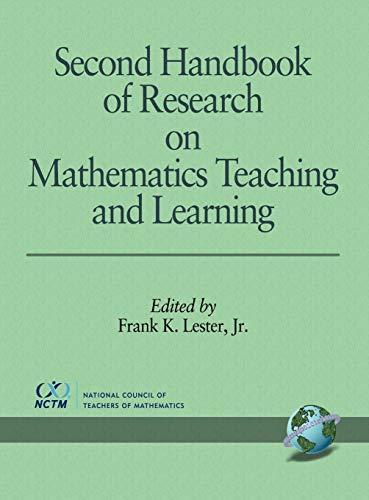 Second Handbook of Research on Mathematics Teaching: Lester, Frank K.