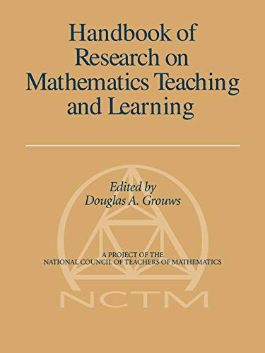 9781593115982: Handbook of Research on Mathematics Teaching and Learning: (A Project of the National Council of Teachers of Mathematics)