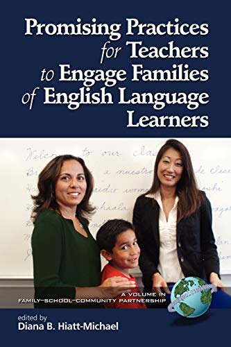9781593116606: Promising Practices for Teachers to Engage with Families of English Language Learners (Family-school-community Partnership Series)