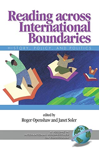 9781593116651: Reading Across International Boundaries: History, Policy and Politics (Hc) (International Perspectives on Curriculum)