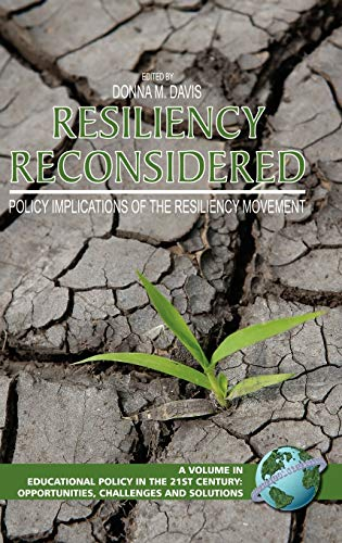 9781593117559: Resiliency Reconsidered: Policy Implications of the Resiliency Movement (Hc) (Educational Policy in Ther 21st Century: Opportunities, Callenges and Solutions)