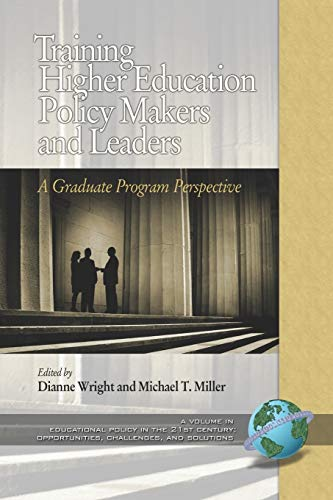 9781593117566: Training Higher Education Policy Makers and Leaders: A Graduate Program Perspective (Educational Policy in the 21st Century: Opportunities, Chall)