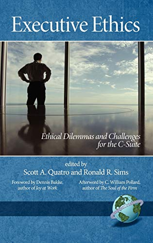 9781593117849: Executive Ethics: Ethical Dilemmas and Challenges for the C-Suite (Hc)