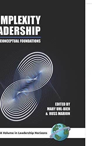 9781593117962: Complexity Leadership: Part 1: Conceptual Foundations (Hc) (Leadership Foundations)