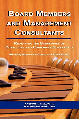 Board Members and Management Consultants: Redefining the Boundaries of Consulting and Corporate ...