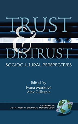 Trust and Distrust: Sociocultural Perspectives (Hardback)