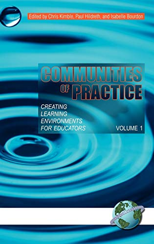 9781593118631: Communities of Practice: Creating Learning Environments for Educators, Volume 1 (Hc)