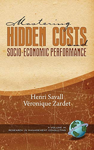 9781593119089: Mastering Hidden Costs and Socio-Economic Performance (Hc) (Research in Management Consulting)