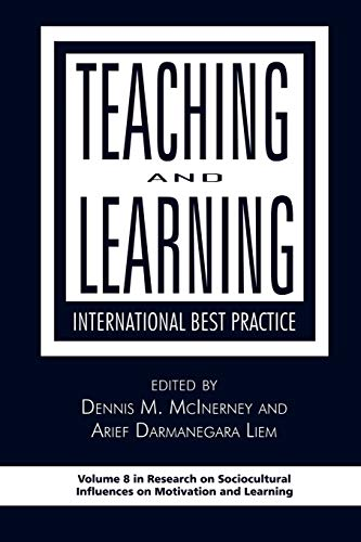9781593119379: Teaching and Learning: International Best Practice (Research on Sociocultural Influences on Motivation and Learning)