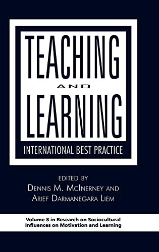9781593119386: Teaching and Learning: International Best Practice (Hc) (Resrarch on Sociocultural Influences on Motivation and Learning)