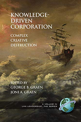 9781593119416: Knowledge-Driven Corporation: Complex Creative Destruction (LMX Leadership)