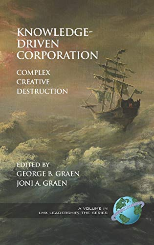 9781593119423: Knowledge-Driven Corporation: Complex Creative Destruction (Hc) (Lxm Leadership)