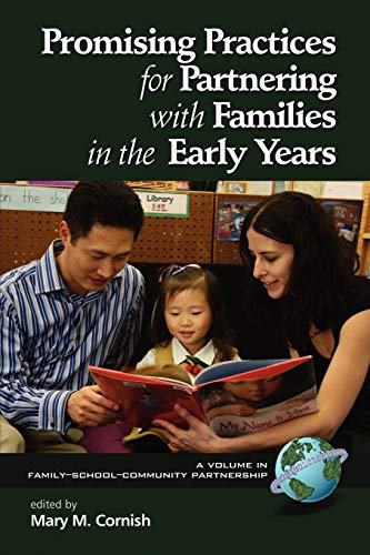 9781593119461: Promising Practices for Partnering with Families in the Early Years (Family-School-Community Partnership)