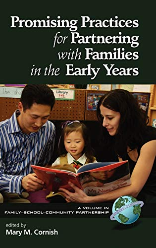 9781593119478: Promising Practices for Partnering with Families in the Early Years (Hc) (Family-School-Community Partnership)