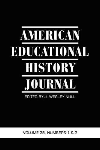9781593119485: American Educational History Journal: Volume 35 #1 & 2
