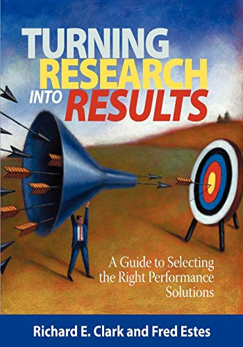 9781593119911: Turning Research Into Results: A Guide to Selecting the Right Performance Solutions (NA)