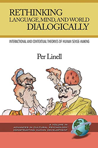 9781593119959: Rethinking Language, Mind, and World Dialogically (PB) (Advances in Cultural Psychology)