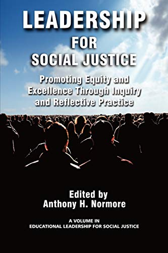 9781593119973: Leadership for Social Justice: Promoting Equity and Excellence Through Inquiry and Reflective Practice