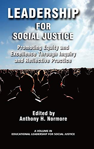 9781593119980: Leadership for Social Justice: Promoting Equity and Excellence Through Inquiry and Reflective Practice (Hc) (Educational Leadership for Social Justice)