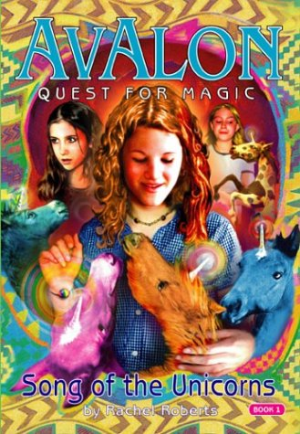 9781593150020: Song of the Unicorns (Avalon Quest for Magic #1)