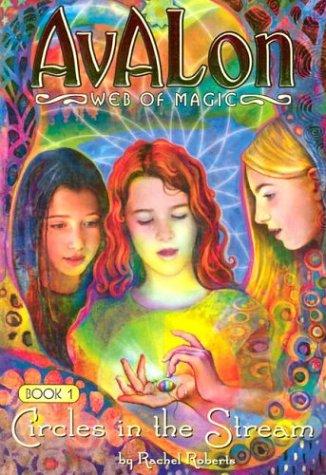 9781593150037: Avalon: Web of Magic: Circles in the Stream