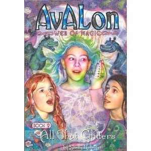 9781593150044: All That Glitters (Avalon Web of Magic, 2)