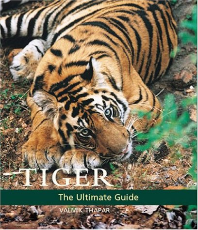 Tiger. The Ultimate Guide