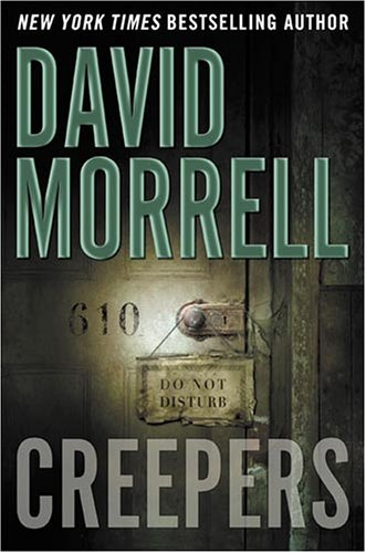 CREEPERS (SIGNED): Morrell, David