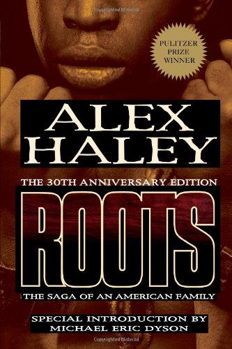 9781593154493: Roots: The Saga of an American Family