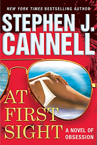 At First Sight **Signed**: Cannell, Stephen J.