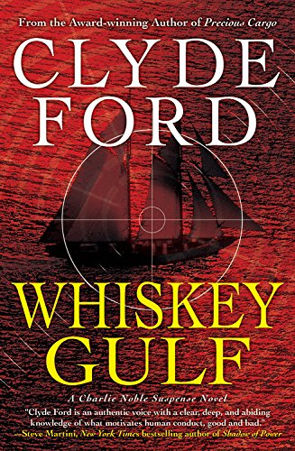 Whiskey Gulf: Ford, Clyde