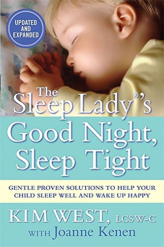 9781593155582: The Sleep Lady®'s Good Night, Sleep Tight: Gentle Proven Solutions to Help Your Child Sleep Well and Wake Up Happy