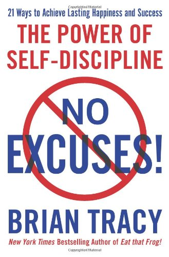 9781593155827: No Excuses!: The Power of Self-Discipline