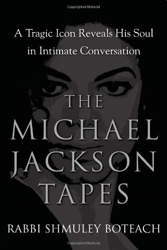 9781593156022: The Michael Jackson Tapes: A Tragic Icon Reveals His Soul in Intimate Conversation