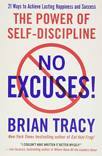 9781593156329: No Excuses!: The Power of Self-Discipline
