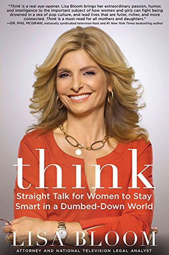 9781593156596: Think: Straight Talk for Women to Stay Smart in a Dumbed-Down World