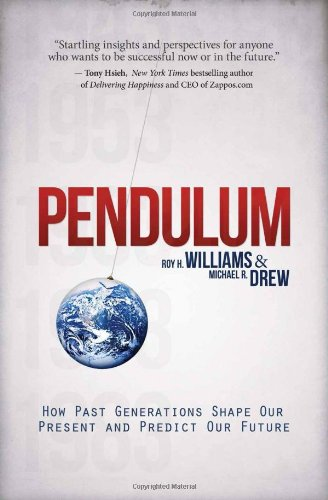 9781593157067: Pendulum: How Past Generations Shape Our Present and Predict Our Future