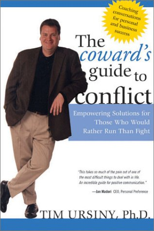 9781593160012: The Coward's Guide to Conflict