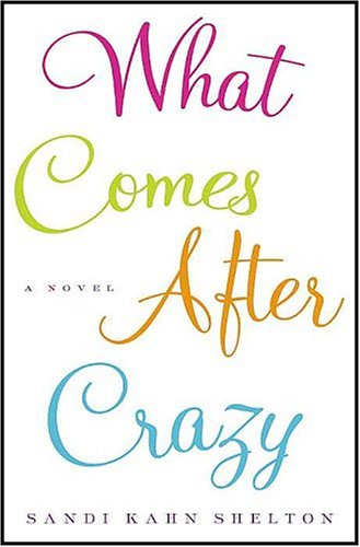 9781593160470: What Comes After Crazy