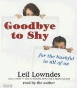 9781593160838: Goodbye to Shy