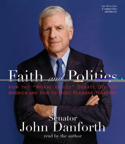 9781593160890: Faith and Politics: How the