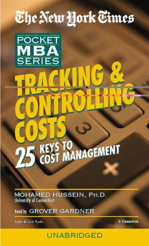 Tracking & Controlling Costs: 25 Keys to Cost Management (New York Times Pocket MBA) (New York ...